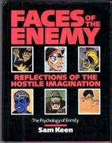 Faces of the Enemy: Reflections of the: Keen, Sam