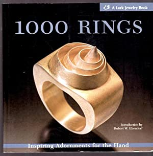 1000 Rings; Inspiring Adornments for the Hand: Ebendorf, Robert W.
