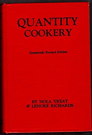Quantity Cooking; Menu Planning and Cookery for Large Numbers