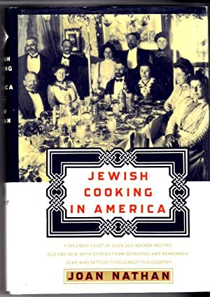 Jewish Cooking in America; 20-th Century immigration from the Casbah, The Camps, The Kubbutz, and...