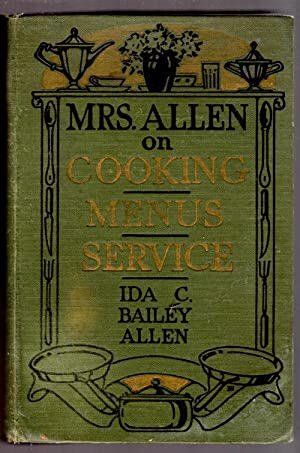 Mrs. Allen on Cooking, Menus, Service; 2500 Recipes