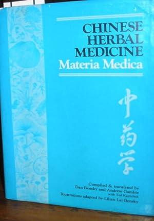 Chinese Herbal Medicine Materia Medica: Bensky, Dan and