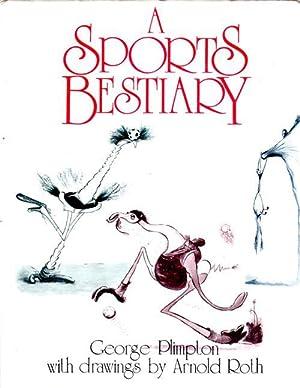 A Sports Bestiary: Plimpton, George &