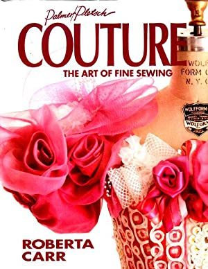 Couture The Art of Fine Sewing: Roberta Carr