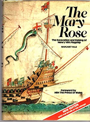The Mary Rose; The Excavation and Raising: Rule, Margaret