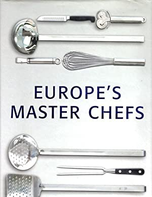 Dine with Europe's Master Chefs: Eurodelices