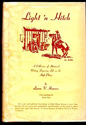 Light 'N Hitch; A Collection of historical: Hamner, Laura V.