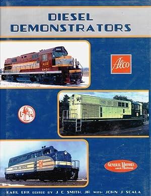 Diesel Demonstrators: Erk, Karl edited by J.C. Smith, Jr. with John J. Scala