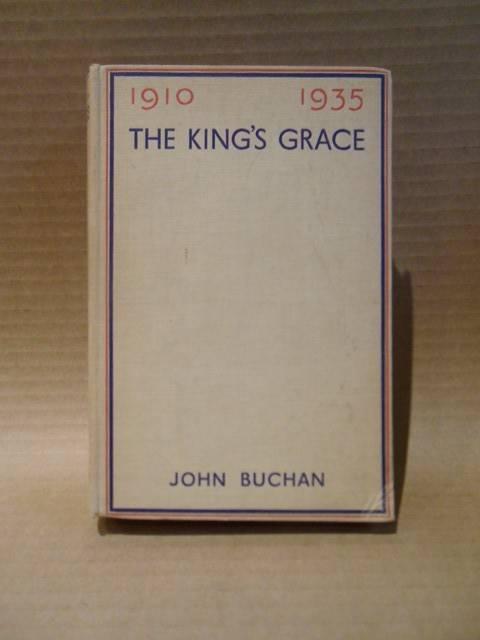 The King's Grace: Buchan, John