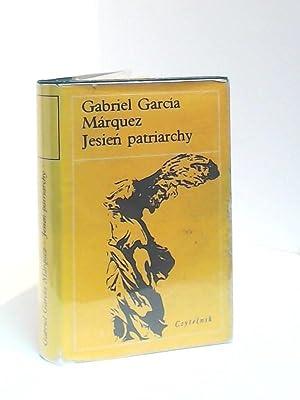 Jesien Patriarchy: Marquez, Gabriel Garcia