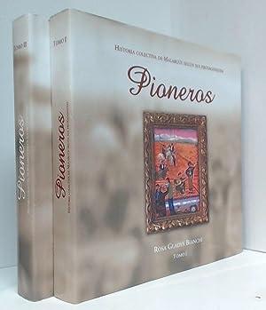 Pioneros: Historia Colectiva De Malargue Segun Sus Protagonistas, Tomo I & Tomo II: Bianchi, ...
