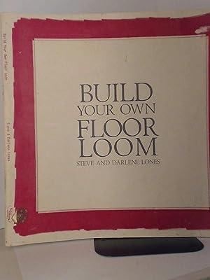 Build Your Own Floor Loom: Lones, Steve and Darlene