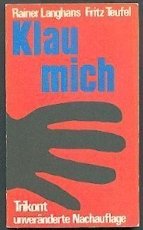 RAINER LANGHANS (1940) dt. Autor, Filmemacher, Kommune: RAINER LANGHANS (1940)