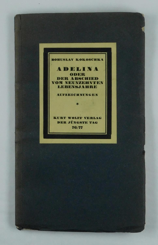 Adelina oder der Abschied vom neunzehnten Lebensjahre.: Kokoschka, Bohuslav: