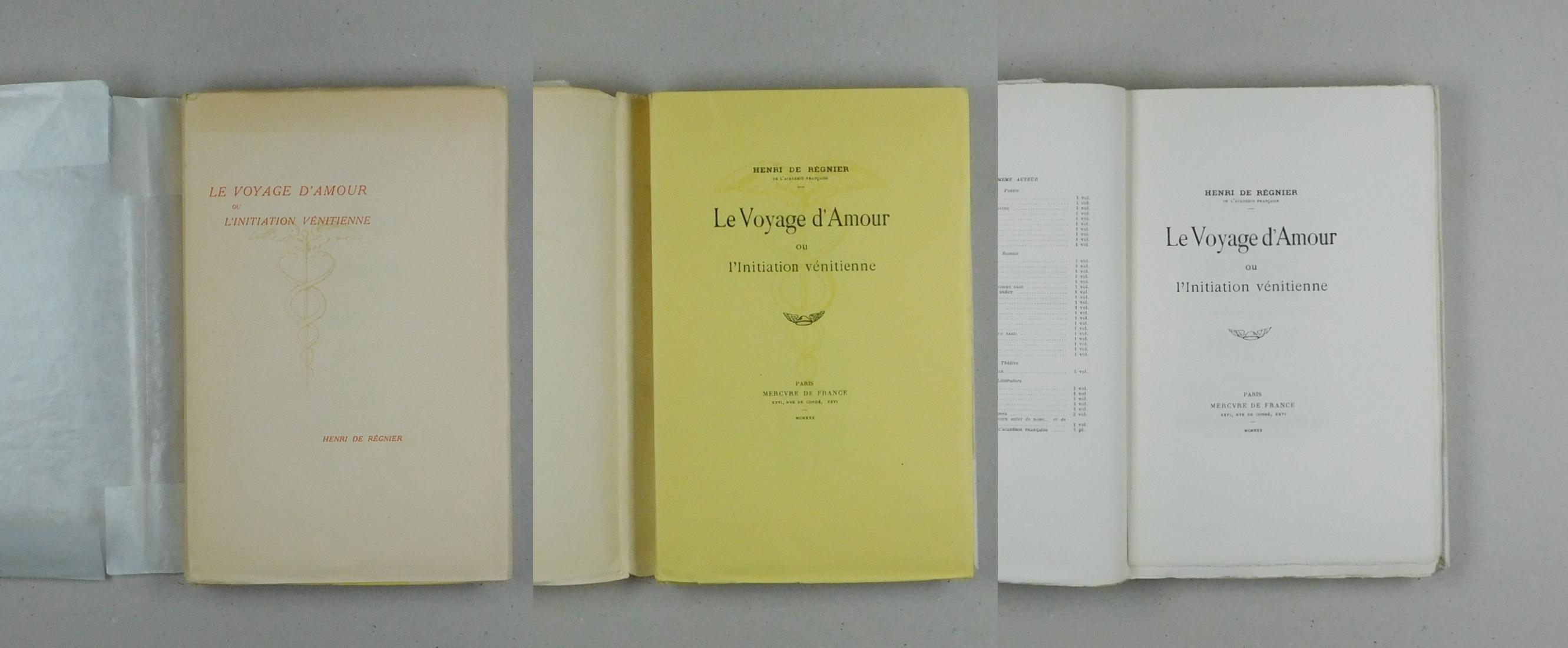 LE VOYAGE D'AMOUR OU L'INITIATION VENITIENNE - Henri de Régnier