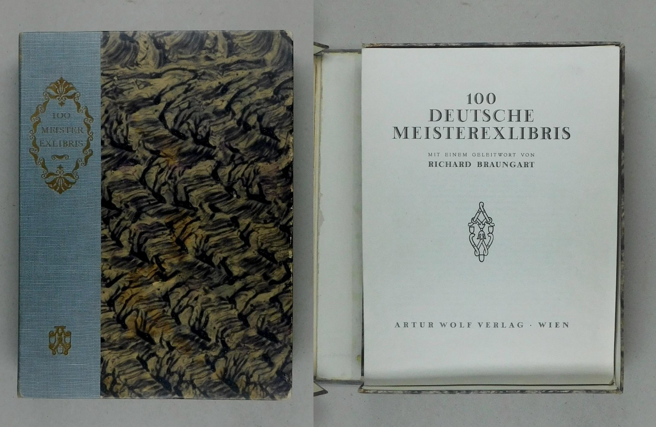 100 Deutsche Meisterexlibris.: Braungart, Richard (Geleitwort):