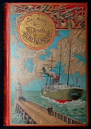 Claudius Bombarnac. 55 illustrations par L. Benett,: Verne, Jules: