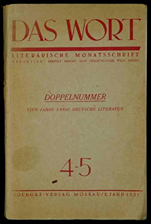 Das Wort. Literarische Monatsschrift. (Deckeltitel): Doppelnummer. Vier: Brecht, Bertolt, Feuchtwanger,