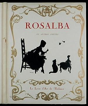 Les contes d'un grand-papa. Rosalba et autres: Jaquet, James et