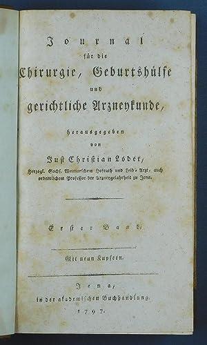 Journal für die Chirurgie, Geburtshülfe und gerichtliche Arzneykunde.: Loder, Just Christian: