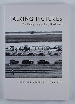 Talking Pictures. The Photography of Rudy Burckhardt.: Burckhardt, Rudy und Pettet, Simon;
