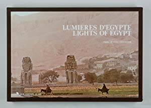 Lumières d'Egypte. Lights of Egypt. Photos J: Chevalier. Textes N. et G. Grimal.: Chevalier, ...