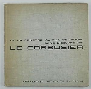 De la fenêtre au pan de verre: Le Corbusier (Jeanneret,