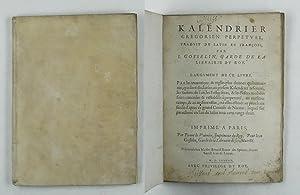 Kalendrier Gregorien perpetuel, traduit de latin en: Gosselin, Jean: