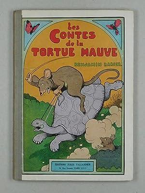 Les Contes de la Tortue Mauve.: Rabier, Benjamin: