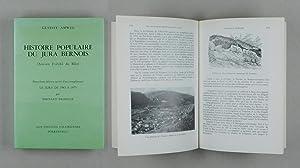 Histoire populaire du Jura Bernois (Ancien Evêché de Bâle). Deuxième édition suivie d'un ...