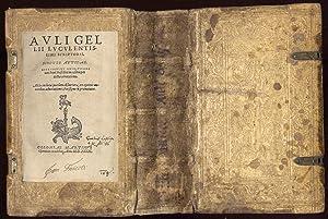 Noctes atticae. Accesserunt eruditissimi viri Petri Mosellani: Gellius, Aulus: