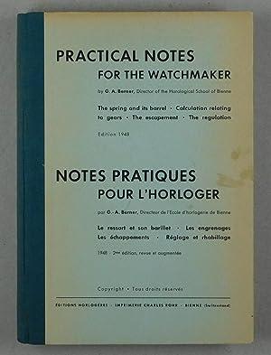 Practical Notes for the Watchmaker. Notes pratiques: Berner, G.A.