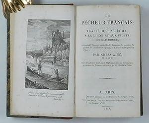 Le Pêcheur français. Traité de la pêche,: Kresz, C. (Ainé):