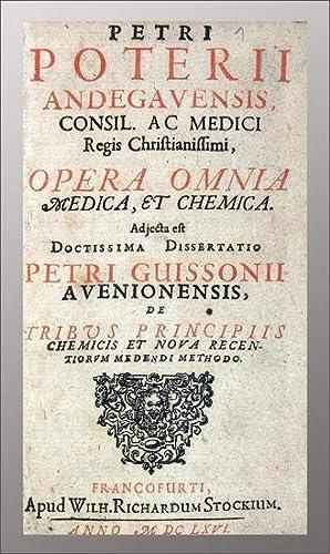 Opera omnia medica et chemica. Adjecta est: Poterie, Pierre de