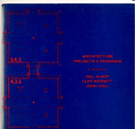 Architecture Projects and Drawings (Catalogue): Will Alsop; Brian Appleyard; Roy Ascott; Clifford ...