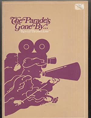 The Parade's Gone By.: Kevin Brownlow