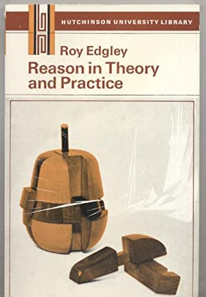 Reason in Theory and Practice: Roy Edgley
