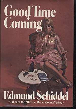 Good Time Coming: Edmind Schiddel