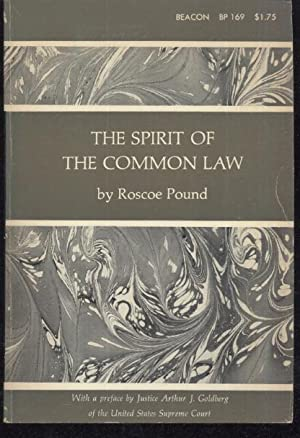 The Spirit of Common Law: Roscoe Pound