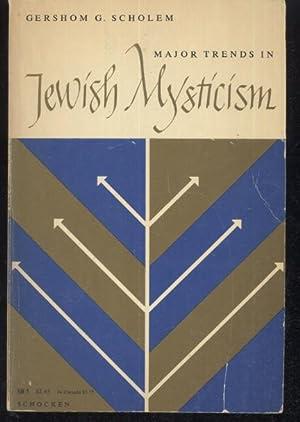 Major Trends in Jewish Mysticism: Gershom Scholem