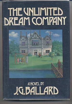 The Unlimited Dream Company: J. G. Ballard