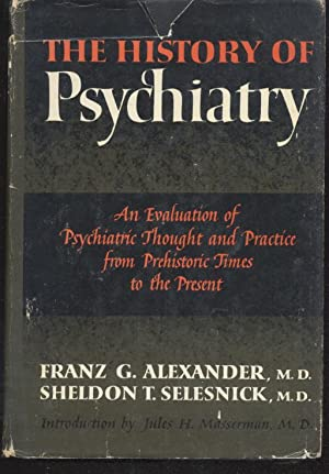 The History of Psychiatry: Franz G. Alexander