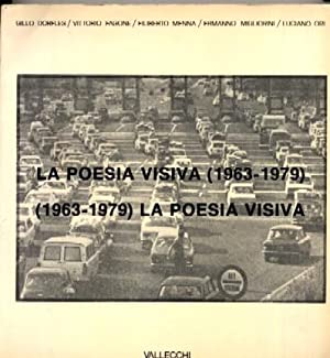 La poesia visiva (1963-1979): Gillo DORFLES / Vittporio FAGONE / Filiberto MENNA / Ermanno ...