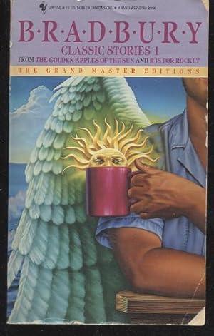 Bradbury Classic Stories: Ray Bradbury