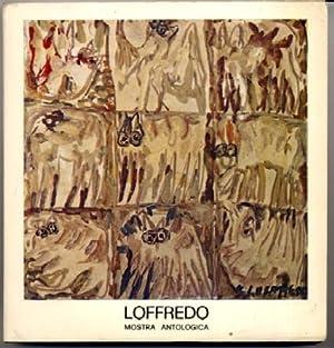SILVIO LOFFREDO Mostra Antologica: Silvio Loffredo