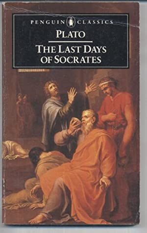 The Last Days of Socrates: Plato
