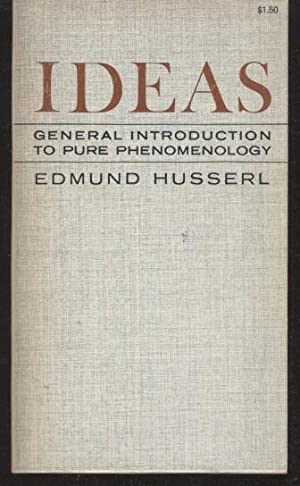 Ideas: Edmund Husserl