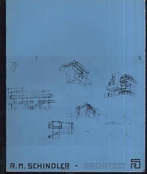 R. M. Schindler Architect: David Gebhard