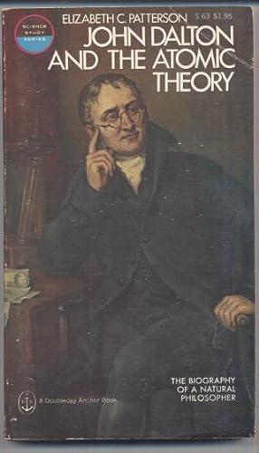 John Dalton and the AtomicTheory: Elizabeth C Patterson