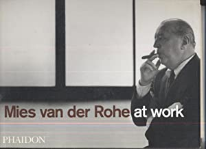 Mies Van Der Rohe At Work: Peter Carter